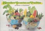 - Bijzondere Groenten en Vruchten uit binnen- en buitenland