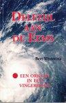 Bert Westerink - Delfzijl aan de Eems. Een orkaan in een vingerhoed.