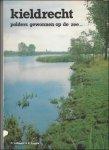 Verbeeck, Pros / Engels, Eddy - Kieldrecht, polders gewonnen op de zee...