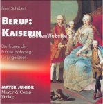 Schubert, Peter - Beruf: Kaiserin