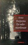 Arno Haijtema - De vadermoordenaar