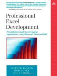 Bovey, Rob   Green, John - Professional Excel Development    The Definitive Guide to Developing Applications Using Microsoft Excel and VBA