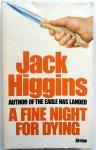 Higgins, Jack - A Fine Night for Dying (ENGELSTALIG)