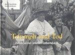 Haunfelder, Bernd / Schollmeier, Axel - Kardinal von Galen - Triumph und Tod (Fotos seiner letzten Lebenstage)