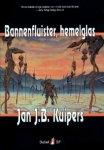: Jan J. B. Kuipers - Bannenfluister, hemelglas