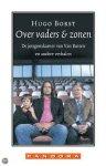Borst, Hugo - Over vaders & zonen / de jongenskamer van Van Basten en andere verhalen