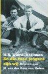 H.B. Wiardi Beckman - En die twee jongens zijn wij