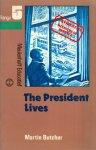 Butcher - The President lives