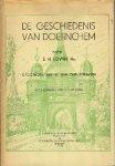 S.H. Lovink Hz.  illustraties van G.J. Meijerink - De Geschiedenis van Doetinchem Opgedragen aan al mijn oud-leerlingen