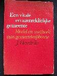 Hendriks, J. - Een Vitale en Aantrekkelijke Gemeente - model en methode van gemeenteopbouw