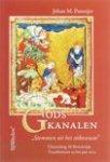 Pameijer, J.M. - Gods kanalen / stemmen uit het onbewuste. Channeling, Al-Bewustzijn, transformatie en het jaar 2012