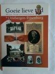 Heemstra, Jan - Goeie lieve tijd. 100 jaar Oranje en Oranjefeesten in Driebergen-Rijsenburg