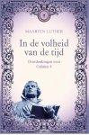 Luther Maarten - In de volheid van de tijd