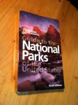 National Geographic - National Geographic Guide to the National Parks of the United States