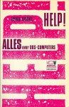 Boeke, Henk - Help! / Alles over DOS-computers