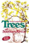 Palgrave, Keith Coates in association with R.B. Drummond edited by E.J. Moll - Trees of Southern Africa