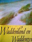 Hana, Kees. - Waddenland en Waddenzee.