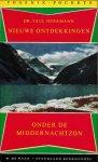 Herrmann, Paul - Nieuwe ontdekkingen. Onder de Middernachtzon (De noordoostelijke doorvaart/De witte woestijnen)