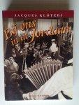 Klöters, Jacques - Bij ons in de Jordaan, liedjes