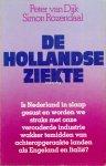 Dijk, Peter van - Simon Rozendaal - De Hollandse ziekte