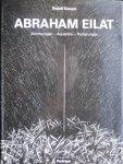 Kreuzer, Rudolf - Abraham Eilat Zeichnungen - Aquarelle - Radierungen