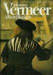 BLANKERT, ALBERT. - JOHANNES VERMEER VAN DELFT 1632 - 1675.