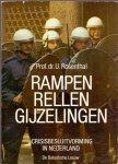 Rosenthal (ds1250) - Rampen rellen gyzelingen , crisisbesluitvorming in Nederland