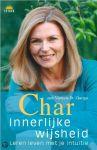 St George, V. - Char,Innerlijke wijsheid / leren leven met je intuitie