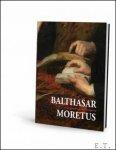 N/A - Balthasar Moretus en de passie van het uitgeven.