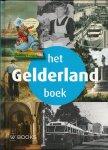 Kan, Fred van & Doornmalen, Sil van & Pelzers, Elio - Het Gelderland Boek