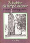 H.N. Luning - Zij hielden de lampe staande  - geschiedenis van de kerk te Noordlaren