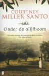 Miller Santo, Courtney - Onder de olijfboom