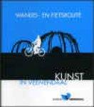 Middelman, Ellen - Wandel- en fietsroute Kunst in Veenendaal