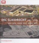 Aken, J. van e.a. - IHC Sliedrecht 1983-2008
