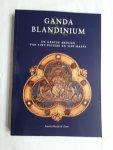 Declercq, Georges - Ganda & Blandinium. De Gentse Abdijen van Sint-Pieters en Sint-Baafs