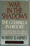 Asprey, Robert - War in the shadows