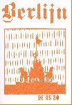Div. auteurs - De AS 080 Berlijn (Bijdragen van Simon Radius, Hans Ramaer, Flip Krabbendam, Rudolf de Jong e.a.)