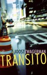 Joost Zwagerman, Joost Zwagerman - Transito