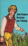 Kuipers, Jelte - De torens van Tribourg. Een verhaal uit de tijd van Napoleon