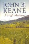 Keane, John B - A high meadow