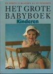 Groot, Marianne de - in samenwerking met redactie kinderen - HET GROTE BABYBOEK