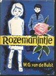 Hulst van de, W.G. - Rozemarijntje - omnibus 5 boeken in 1