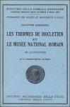 AURIGEMMA, Salvatore & GUYON, Oliver (trad.). - Thermes de Diocletien et Le Musee National Romain. (Troisieme edition Italienne).