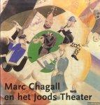 Voolen, Edward van & Ester Wouthuysen - Marc Chagall en het Joods Theater
