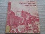 Wijbenga, D. - Kruis en halve maan / Informatieboekje voor leerlingen bij Schoolplaten voor de Vaderlandse Geschiedenis