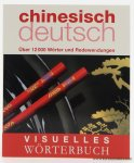 Schlitzer, Monika / a.o. (ed.). - Visuelles Wörterbuch Chinesisch-Deutsch : Über 12000 Wörter und Redewendungen.
