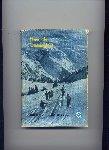 WEERD, Ir. W.A.J. de - Toerisme in de sneeuw - Vele wintersportmogelijkheden en -genoegens