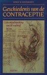 Hoonakker, Ernst W. - Geschiedenis van de contraceptie. Geboortenbeperking van de oudheid tot nu.