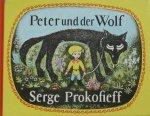 Prokofieff, Serge and Howard, Allan (ills.) - Peter und die Wolf