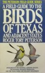 Peterson, Roger Tory. - A Field Guide to the Birds of Texas and adjacent States